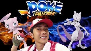 Chơi Pokemon mọi lúc mọi nơi | Poke Đại Chiến