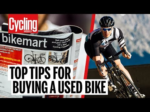 Top Tips for Buying a Used Bike | Cycling Weekly