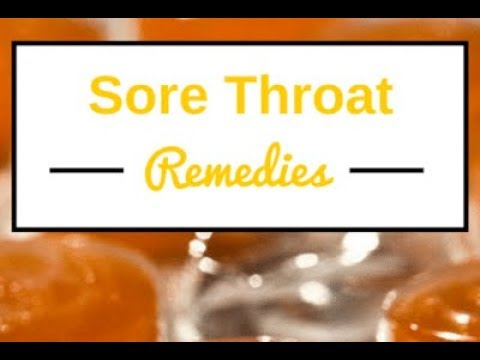 Natural Sore Throat Remedies Found in Your Kitchen Cupboard or Trusty Medicine Cabinet