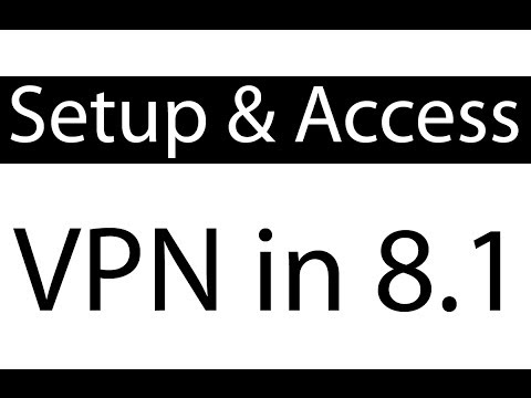 How to Setup and Access VPN in Windows 8.1