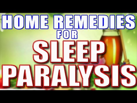 Home Remedies For Sleep Paralysis II नींद पक्षाघात का घरेलू उपचार II
