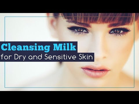 Homemade Cleansing Milk for Dry and Sensitive Skin
