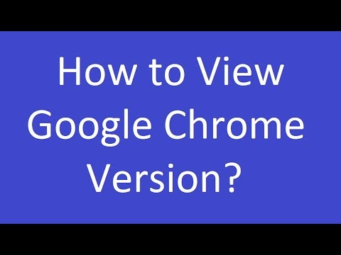 How to View Google Chrome Version?
