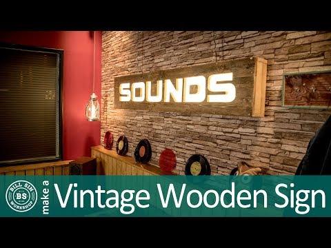 Build a vintage Sign - Make a Vintage Wooden Sign