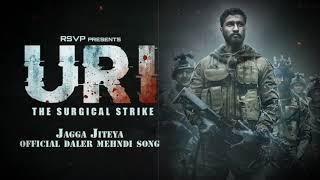 Jagga Jiteya | Full Audio Song | Uri - The Surgical Strike | Daler Mehndi, Dee MC, Shashwat Sachdev