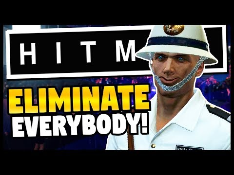 ELIMINATING EVERY NPC ON THE MAP   Hitman - Funny Moments Gameplay