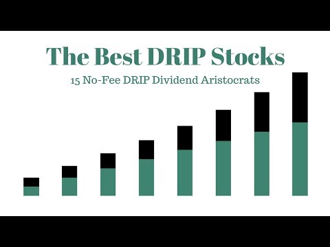 The Best DRIP Stocks: 15 No-Fee DRIP Dividend Aristocrats