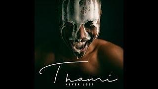 Thami - I Love You