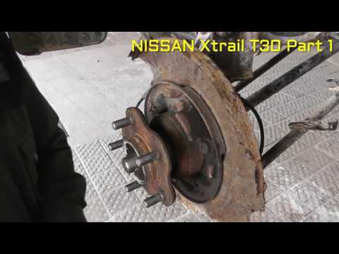 Nissan x trail rear wheel bearing replacement PART 1