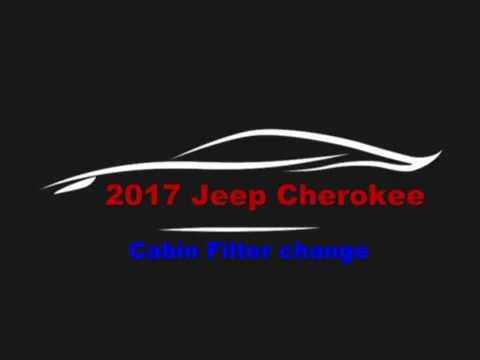 2017 Jeep Cherokee cabin filter change