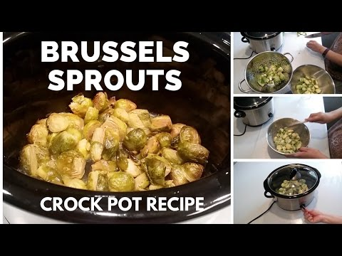 Crock Pot Brussels Sprouts