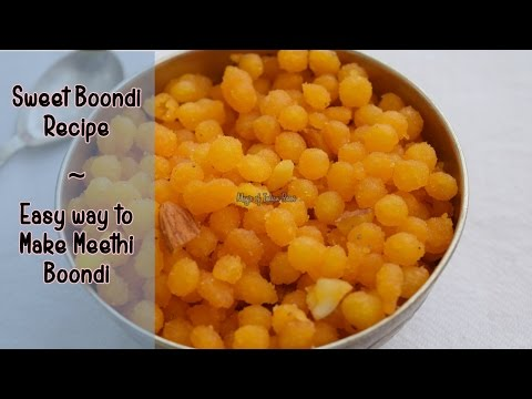 Sweet Boondi Recipe |  Easy Way to Make Meethi Boondi |  Magic of Indian Rasoi