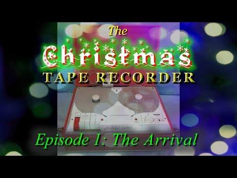 "Ep.1  – ""The Christmas Tape Recorder""  by Radio Shack – Realsitc - Robuk!"