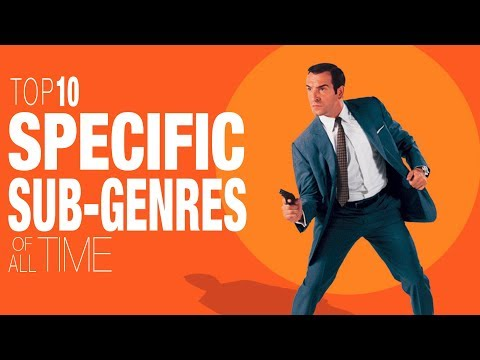 10 Best Specific Sub-genres of All Time - Movie Lists