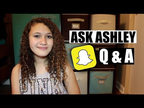 Ask Ashley On Snapchat