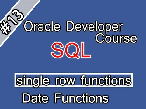 013- Oracle Sql  Arabic Course single row functions   Date Functions  اوراكل ديفلوبر