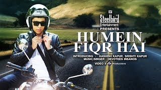 Humein Fiqr Hai | Kashish Kapur & Srishti Kapur | Steelbird SBA-2 Helmet