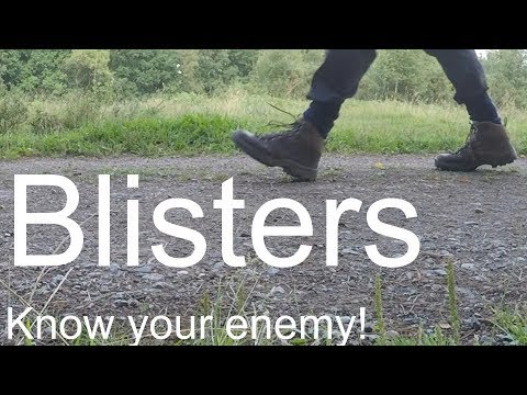 Blisters - Know your enemy!
