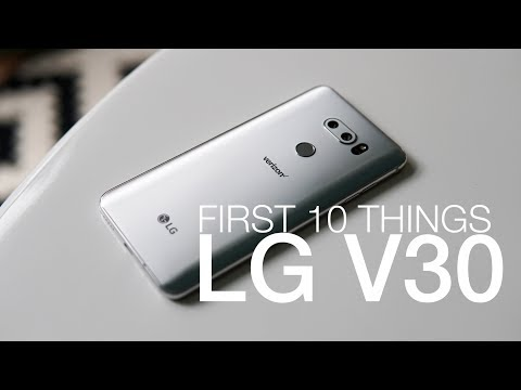 LG V30: First 10 Things to Do!