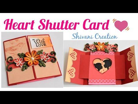 DIY Heart Shutter Card Tutorial/ Quilled Shutter Card