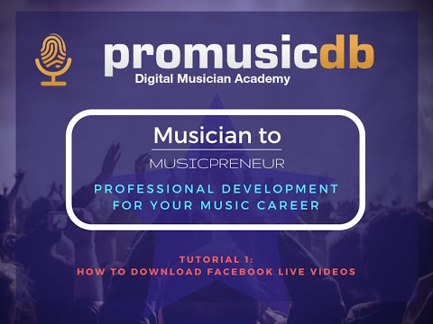 How To Download A Facebook Live Video for Musicians