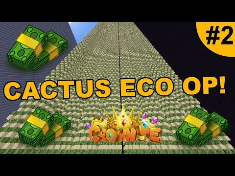 CACTUS FARMS ARE OP! ~ CROWNME MAP 6 BETA EP #2 (Minecraft Factions)