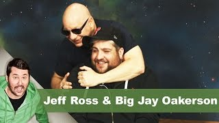 Big Jay Oakerson & Jeff Ross | Getting Doug with High