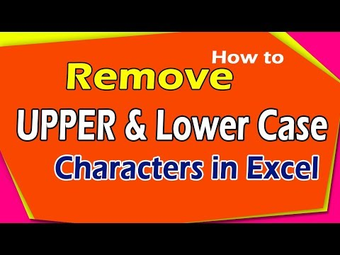 How to Remove UPPER & Lower Case Characters in Excel