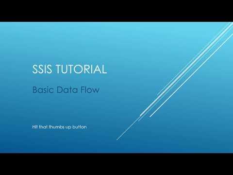 SSIS Tutorial  - Basic Data Flow