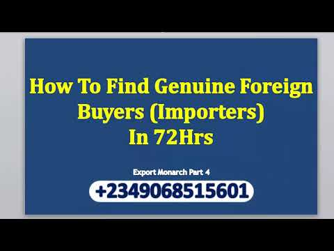 How To Find Foreign Buyers For Your Export Products In Nigeria in 72hrs