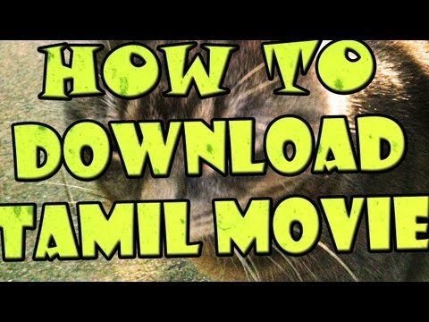 HOW CAN DOWNLOAD TAMIL HD MOVIES