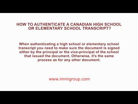 How to Authenticate a Canadian High school or Elementary school transcript?