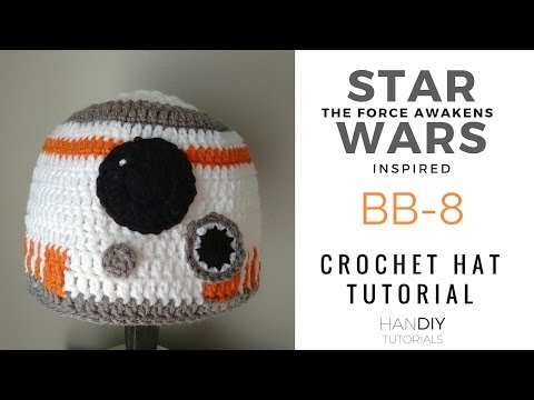 BB-8 Droid Crochet Hat Tutorial inspired by Star Wars: The Force Awakens