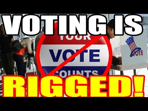 Voting is Rigged!