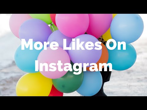 How to Get the Most Likes on Instagram