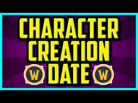 WoW How To Check Character Creation Date 2018 (EASY) - WoW Char Creation Date World Of Warcraft