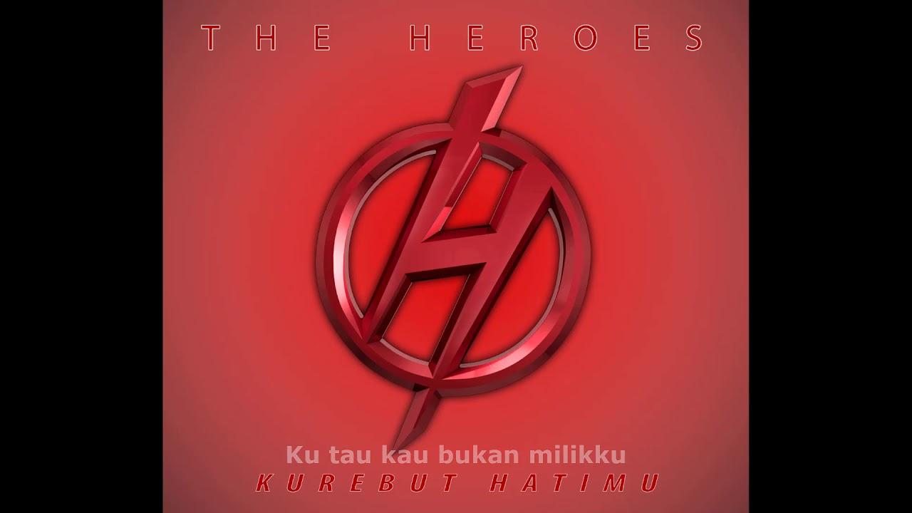 Download Kurebut Hatimu [ Lirik ] - The Heroes Band MP3 Gratis