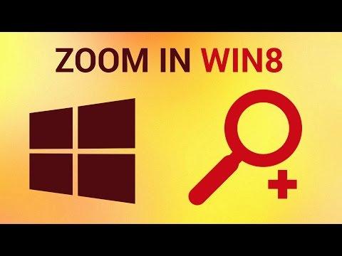 How to Zoom Windows 8