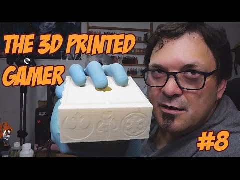 The 3D Printed Gamer #8