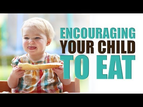 Encouraging Your Child to Eat