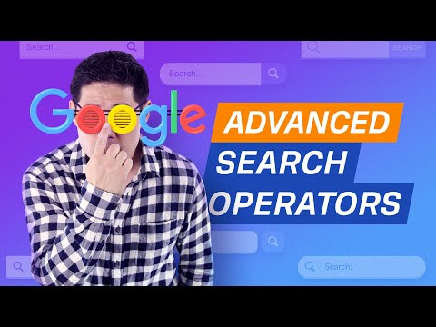 How to use Google Advanced Search Operators (9 Actionable Tips)