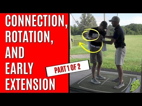 GOLF: Stay Connected, Rotate & Get Rid Of Early Extension For Better Ball Control - Part 1 of 2