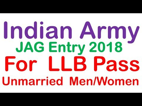 Indian Army | JAG Entry 2018 | Last date : 13 Feb 2018 | LLB Pass Jobs