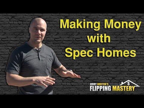 How to Make Money Spec Building Custom Homes