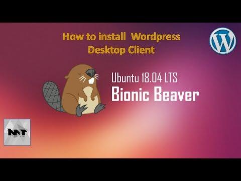 How to install WordPress Client Desktop on Ubuntu 18.04