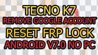 HOW TO BYPASS/REMOVE FRP ON TECNO CA6 (CAMON CM) - Vidly xyz