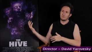"""The Hive"" Interview with Director David Yarovesky"