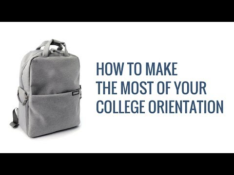 How to Make the Most of Your College Orientation
