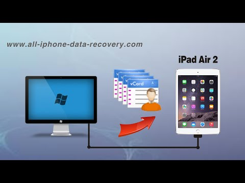 How to Import Contacts from vCard to iPad Air 2, VCF Contacts to iPad Air 2