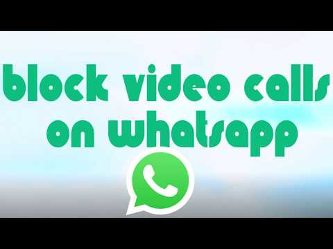 How To Block Video Calls On WhatsApp